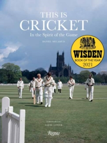 Image for This is Cricket : In The Spirit of the Game