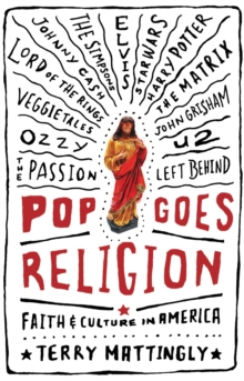 Image for Pop Goes Religion : Faith in Popular Culture