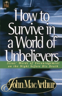Image for How to Survive in a World of Unbelievers