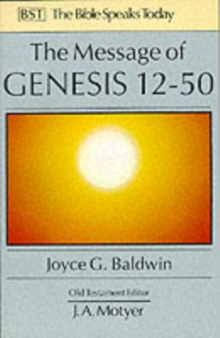 Image for The Message of Genesis 12-50 : From Abraham to Joseph