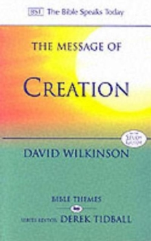 Image for The message of creation  : encountering the Lord of the Universe