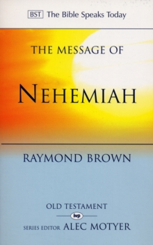 Image for The message of Nehemiah  : God's servant in a time of change