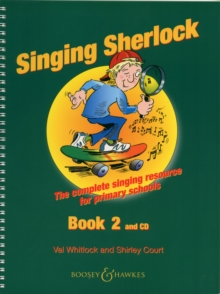 Image for Singing Sherlock : The Complete Singing Resource for Primary Schools : Book 2