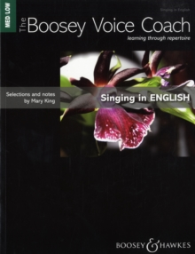Image for The Boosey Voice Coach : Singing in English - Medium/Low Voice Voice Edition, Learning Through Repertoire