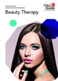 Image for Level 2 Technical Certificate in Beauty Therapy: Learner Journal