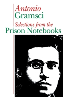 Image for Selections from the prison notebooks of Antonio Gramsci