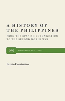 Image for History of the Philippines : From Spanish Colonization to the Second World War