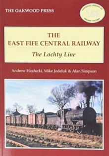 Image for The East of Fife Central Railway : The Lochty Line