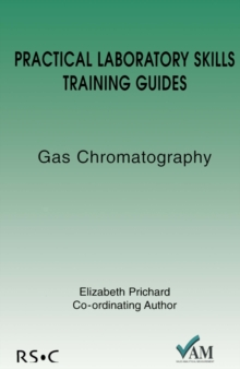Image for Practical Laboratory Skills Training Guides : Gas Chromatography