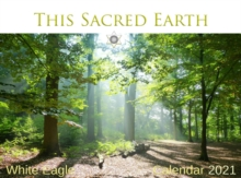 Image for This Sacred Earth -  White Eagle Calendar 2021
