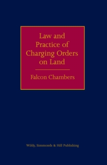Image for Law and practice of charging orders on land