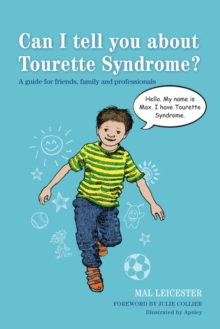 Image for Can I tell you about Tourette syndrome?: a guide for friends, family and professionals
