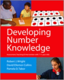 Image for Developing number knowledge  : assessment, teaching and intervention with 7-11 year olds