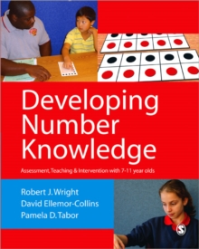 Developing number knowledge  : assessment, teaching & intervention with 7-11-year-olds - Wright, Robert J
