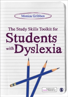 The study skills toolkit for students with dyslexia - Gribben, Monica