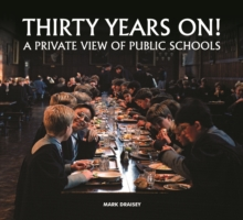 Image for Thirty years on!  : a private view of public schools