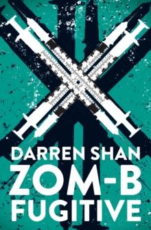 Zom-B fugitive - Shan, Darren