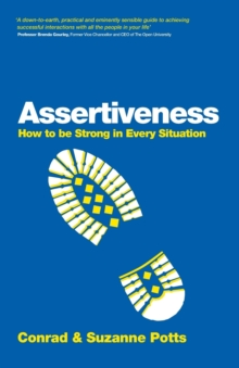 Image for Assertiveness  : how to be strong in every situation