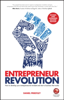 Image for Entrepreneur revolution  : how to develop your entrepreneurial mindset and start a business that works