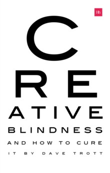 Image for Creative blindness  : and how to cure it