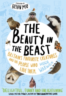 Image for The beauty in the beast  : Britain's favourite creatures and the people who love them