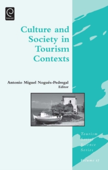 Image for Culture and society in tourism contexts