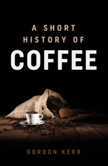 Image for A short history of coffee