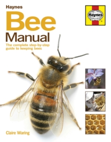 Image for Bee Manual : The complete step-by-step guide to keeping bees