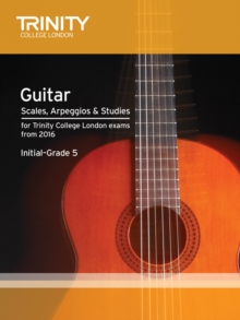 Image for Trinity College London: Guitar & Plectrum Guitar Scales, Arpeggios & Studies Initial-Grade 5 from 20