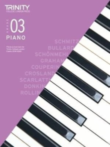 Image for Trinity College London Piano Exam Pieces & Exercises 2018-2020. Grade 3