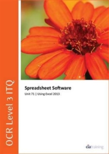 Image for OCR Level 3 Itq - Unit 71 - Spreadsheet Software Using Microsoft Excel 2013