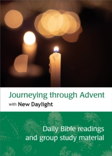 Image for Journeying through Advent with New Daylight : Daily Bible readings and group study material