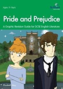 Image for Pride and Predujice : A Graphic Revision Guide for GCSE English Literature