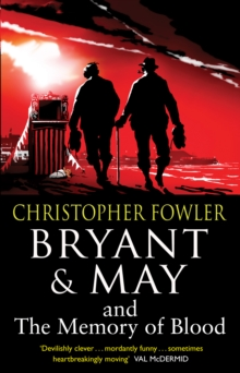 Image for Bryant & May and the memory of blood