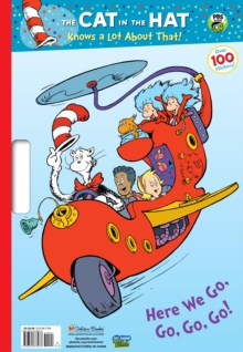 Image for The Cat in the Hat Knows a Lot About That!: Here We Go, Go, Go!