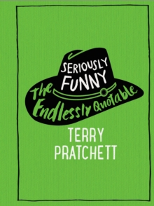 Image for Seriously funny  : the endlessly quotable Terry Pratchett