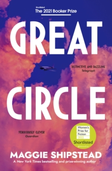 Great circle - Shipstead, Maggie