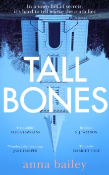 Tall bones - Bailey, Anna