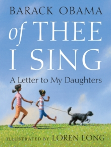 Image for Of thee I sing  : a letter to my daughters