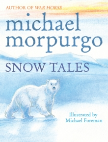 Image for Snow tales  : two tales from the frozen north