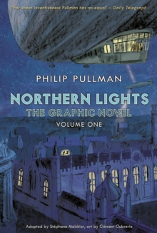 Northern lights  : the graphic novelVolume one - Pullman, Philip