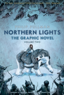 Northern lights  : the graphic novelVolume two - Pullman, Philip
