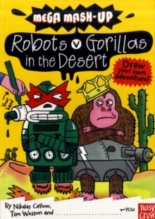 Image for Robots v gorillas in the desert  : draw your own adventure!