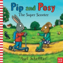 The super scooter - Nosy Crow