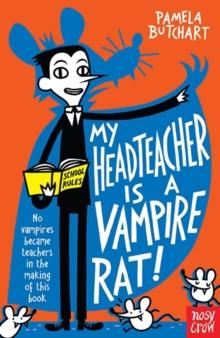 Image for My head teacher is a vampire rat!