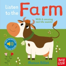 Image for Listen to the farm  : with 6 amazing real-life sounds!