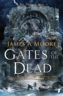 Image for Gates of the Dead : TIDES OF WAR BOOK III