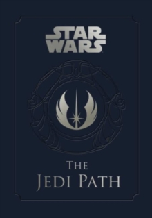 Image for The Jedi path  : a manual for students of The Force