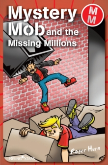 Image for Mystery Mob and the missing millions