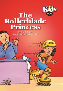 Image for The rollerblade princess